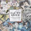 #10. The Chainsmokers Feat Phoebe Ryan - All We Know